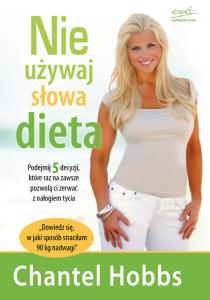 Nie używaj słowa dieta!