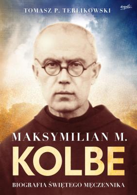 Maksymilian M. Kolbe wydanie prezentowe