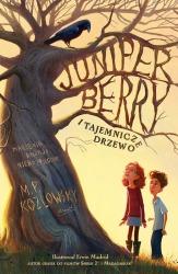 Powiększ - Juniper Berry i tajemnicze drzewo